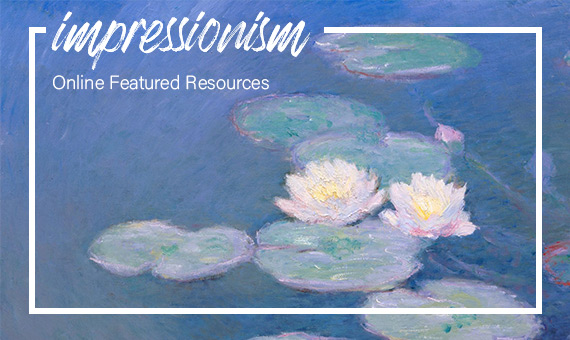 Promotional image for homepage headline: Online Featured Resources - Impressionism