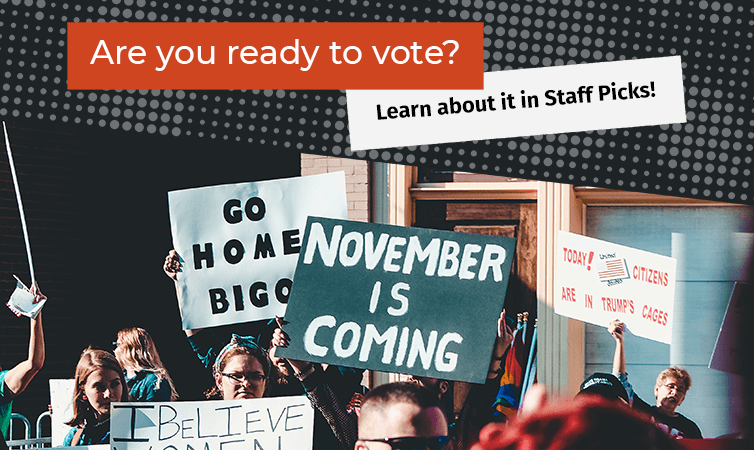 Promotional image for homepage headline: Voting and Civic Engagement in Staff Picks!