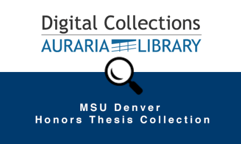 MSU Denver Honors Thesis Collection