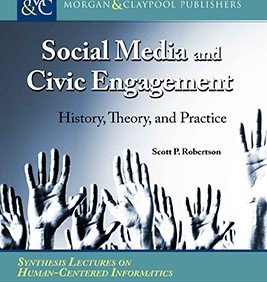 Social Media and Civic Engagement : History, Theory, and Practice