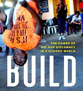 Build:The Power of Hip Hop in a Divided World