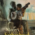 Slavery, Fatherhood, and Paternal Duty