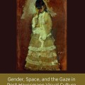 Gender, Space, and the Gaze