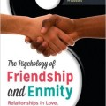 "Cover for ""The Psychology of Friendship and Enmity""."