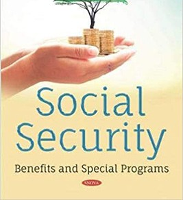 Social Security: Benefits and Special Programs