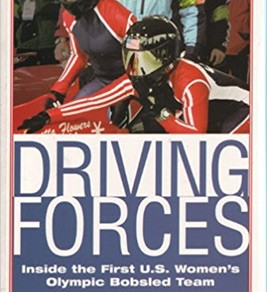 Driving Forces: Inside the First U.S. Women's Olympic Bobsled Team