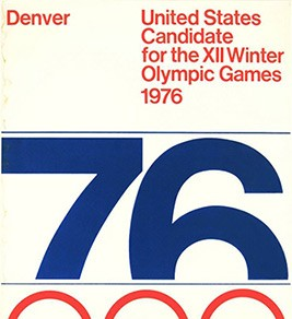 Denver: United States Candidate for the XII Winter Olympic Games